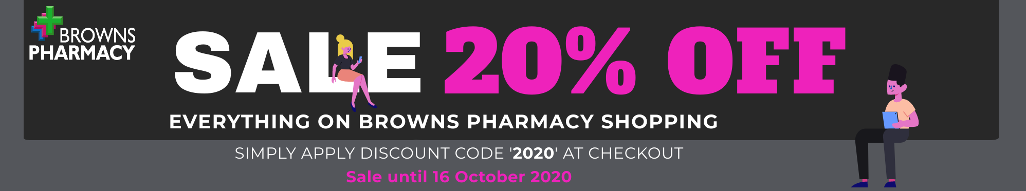 20% off all products on browns pharmacy shopping